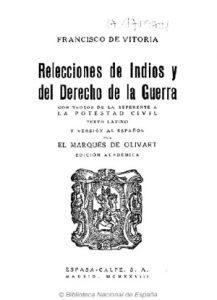 Edición de Relecciones de indios y del derecho de la guerra por el Marqués de Olivart